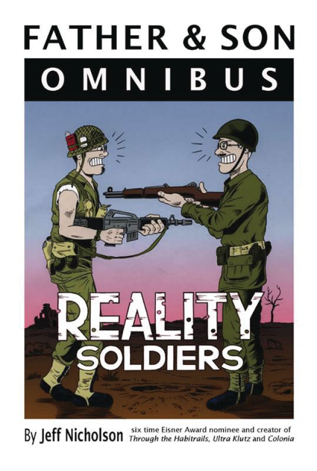 Father & Son: Reality Soldiers (Omnibus)