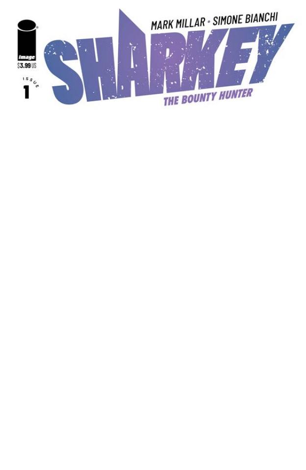 Sharkey, The Bounty Hunter #1 (Blank Cover)