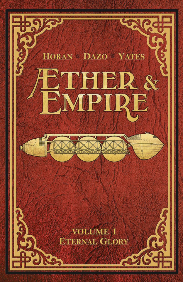 Æther and Empire Vol. 1: Eternal Glory