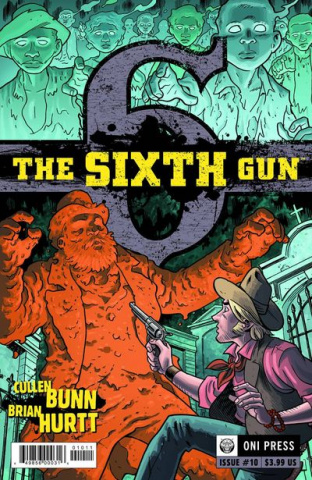 The Sixth Gun #10