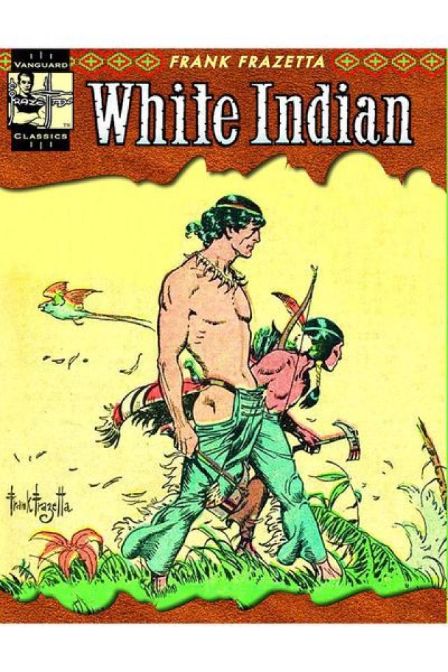 Vanguard Frazetta Classics Vol. 2: White Indian