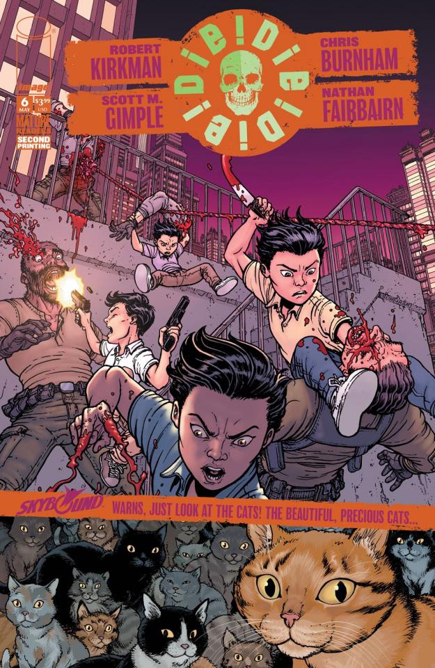 Die! Die! Die! #6 (2nd Printing)