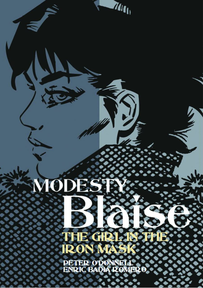 Modesty Blaise Vol. 23: The Girl in the Iron Mask