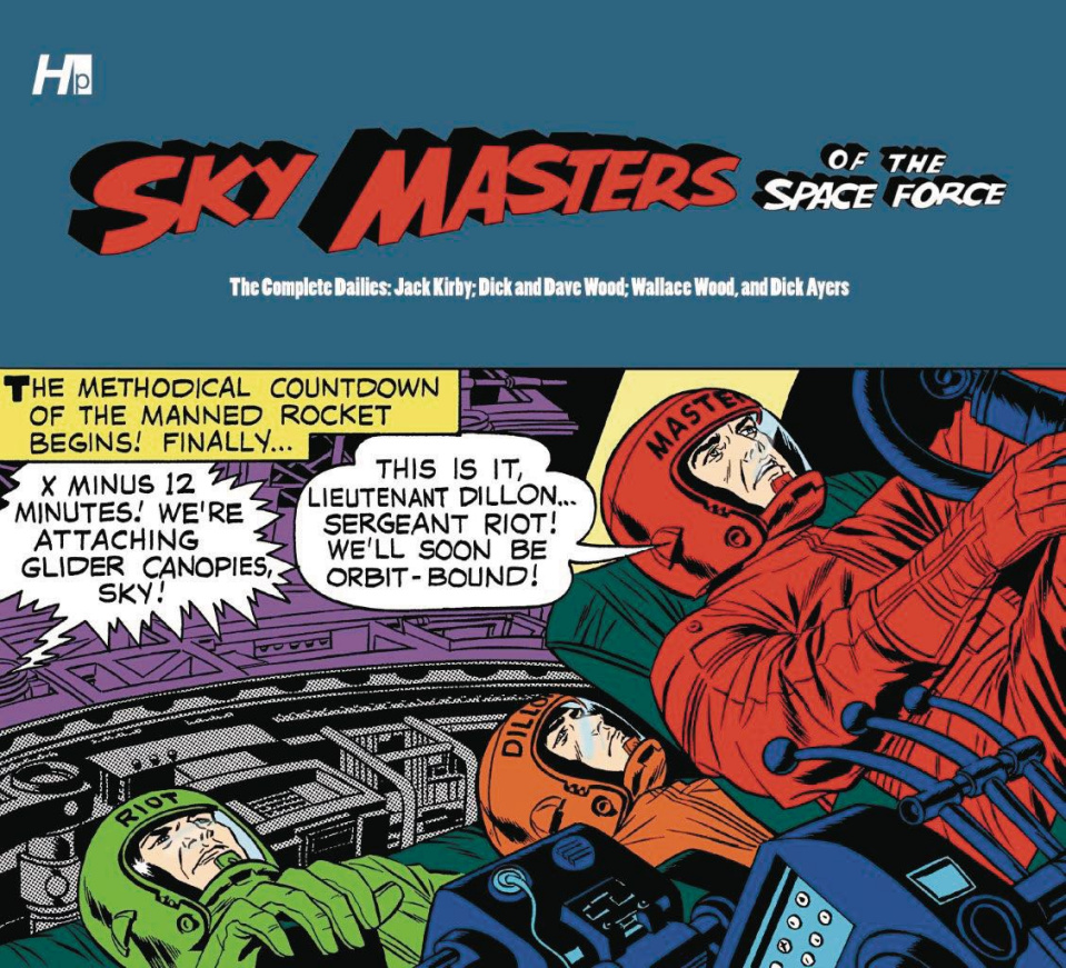 Sky Masters of the Space Force: The Complete Dailies