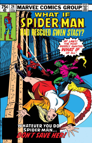 What If Spider-Man Rescued Gwen Stacy? #1 (True Believers)