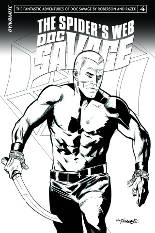 Doc Savage: The Spider's Web #4 (10 Copy Torres B&W Cover)