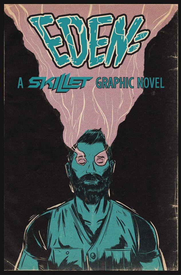 Eden: A Skillet Graphic Novel