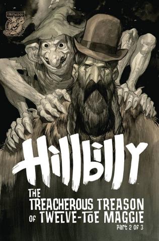 Hillbilly: The Treacherous Treason of Twelve-Toe Maggie #2