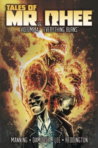 Tales of Mr. Rhee Vol. 4: Everything Burns