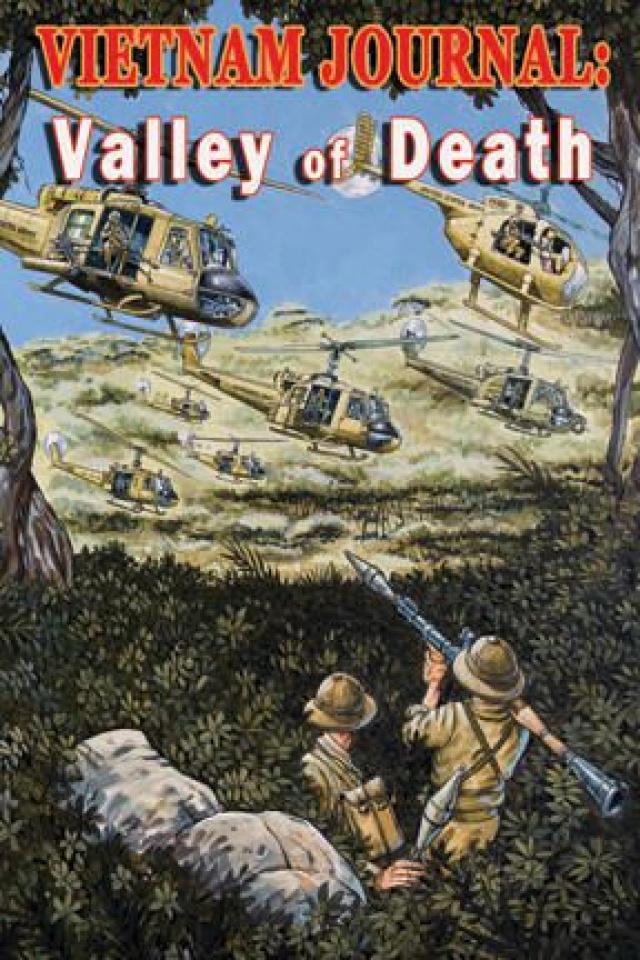 Vietnam Journal Vol. 7: Valley of Death