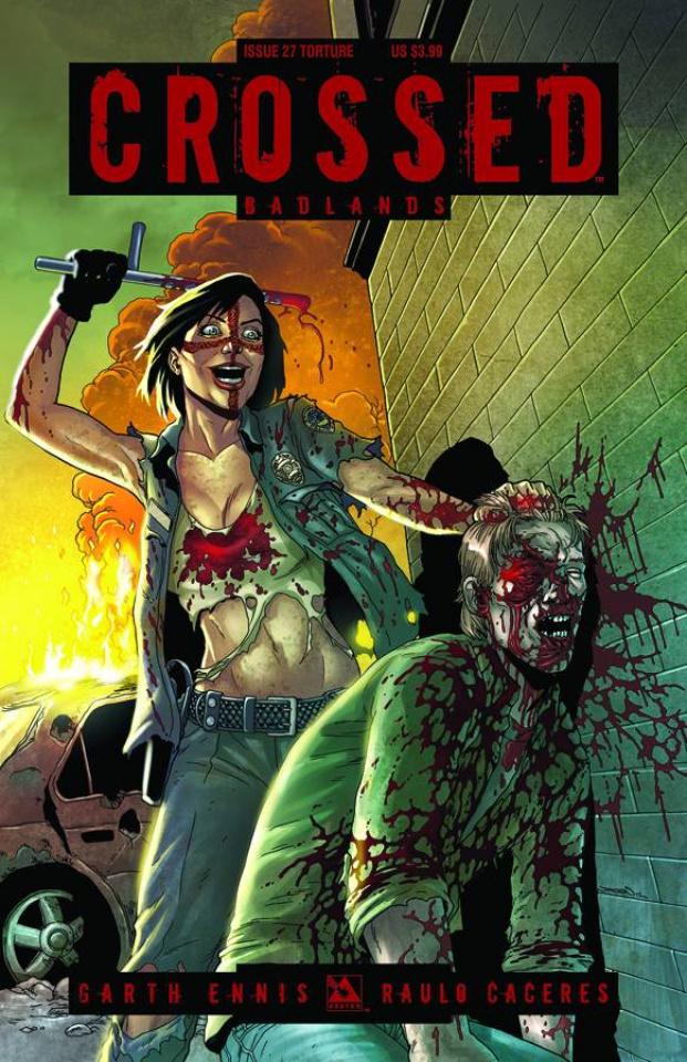 Crossed: Badlands #27 (Torture Cover)