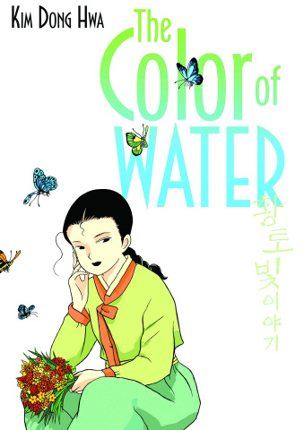 The Color of Earth Vol. 2: The Color of Water