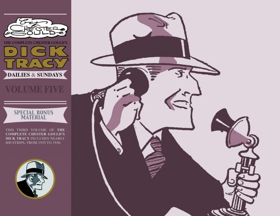 The Complete Chester Gould Dick Tracy Vol. 5