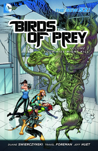 Birds of Prey Vol. 2: Your Kiss Might Kill