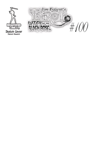 Tarot: Witch of the Black Rose #100 (Sketch Cover)