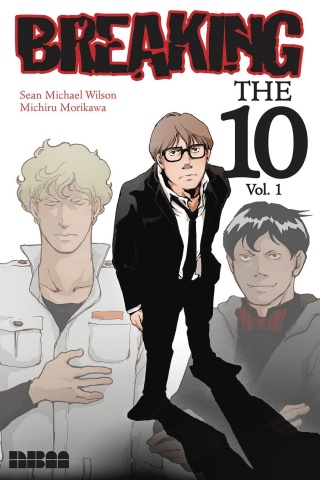 Breaking the 10 Vol. 1