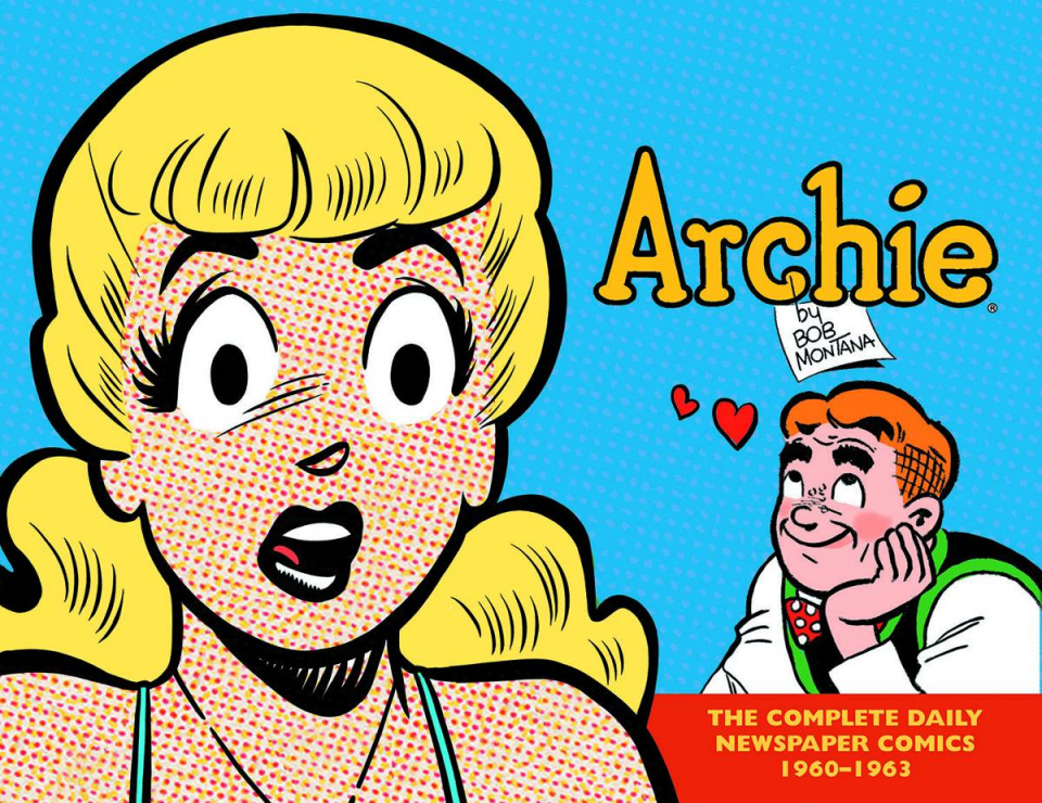 Archie: The Complete Daily Newspaper Comics Vol. 2: 1960-1963