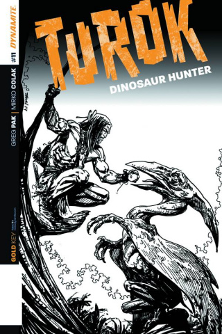 Turok: Dinosaur Hunter #11 (10 Copy Sears B&W Cover)