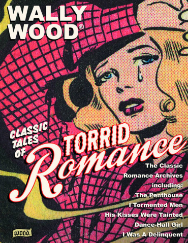 Wally Wood: Torrid Romances