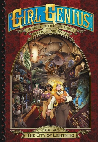 Girl Genius: The Second Journey of Agatha Hetrodyne Vol. 2: The City of Lightning