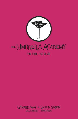 Tales From the Umbrella Academy: You Look Like Death (Library Edition)