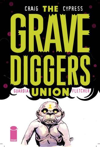 The Gravediggers Union #5
