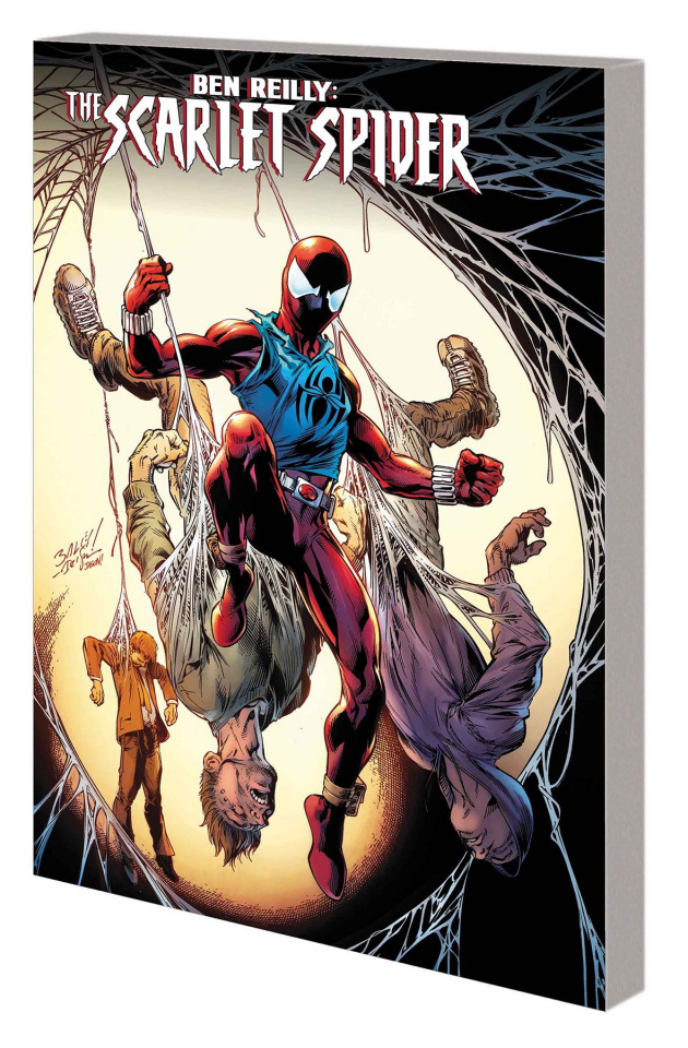 Ben Reilly: The Scarlet Spider Vol. 1: Back in the Hood