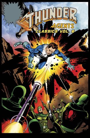 T.H.U.N.D.E.R. Agents Classic Vol. 6