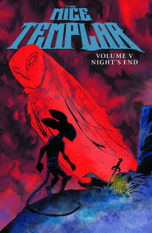 The Mice Templar: Night's End #1 (Oeming Cover)