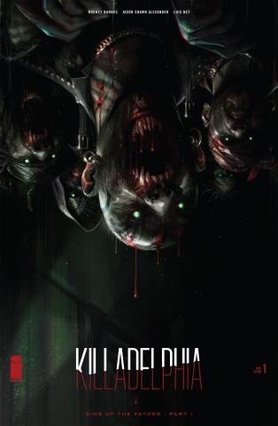 Killadelphia #1 (25 Copy Black Friday Cover)