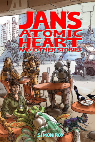 Jan's Atomic Heart and Other Stories