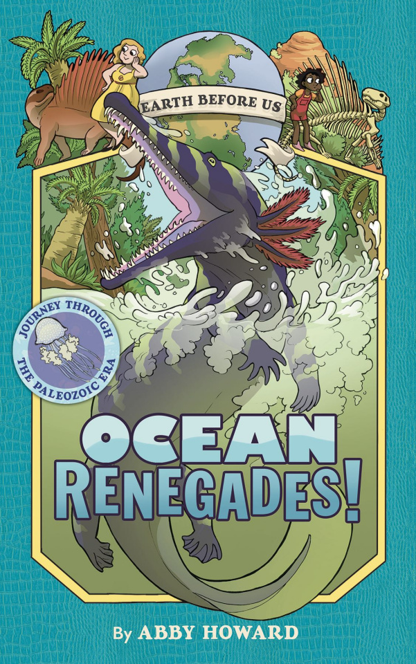 Earth Before Us Vol. 2: Ocean Renegades!