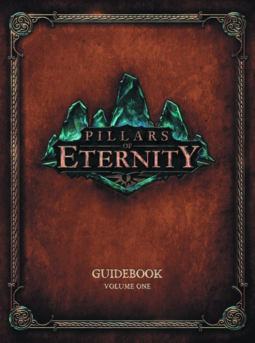 Pillars of Eternity Guidebook Vol. 1