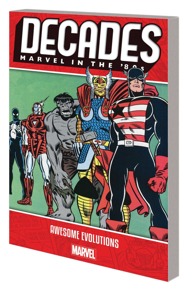 Decades: Marvel in the '80s: Awesome Evolutions