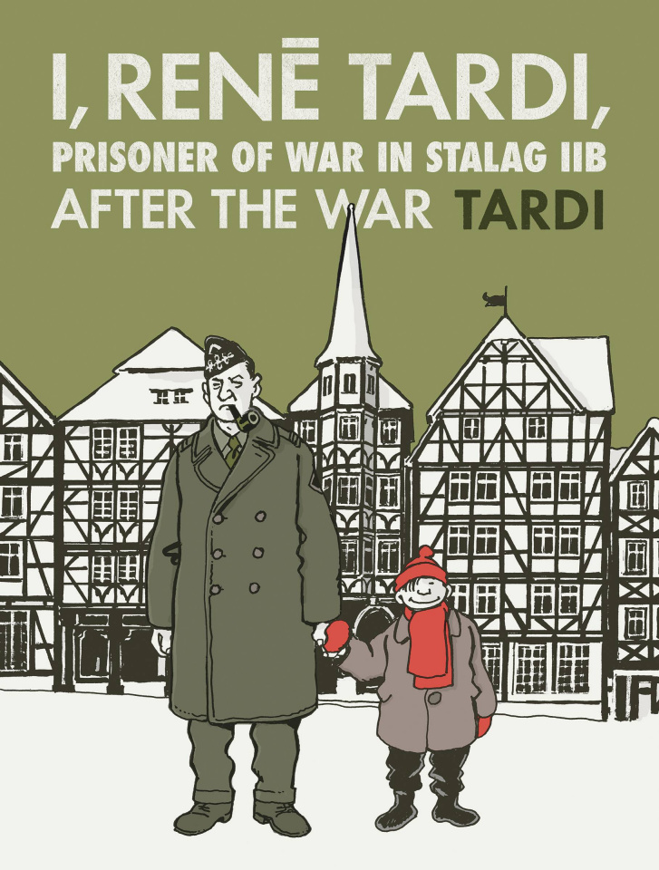 I, Renē Tardi, Prisoner of War in Stalag Iib Vol. 3