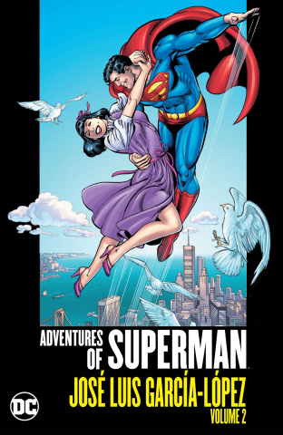 The Adventures of Superman by Jose Luis Garcia Lopez Vol. 2