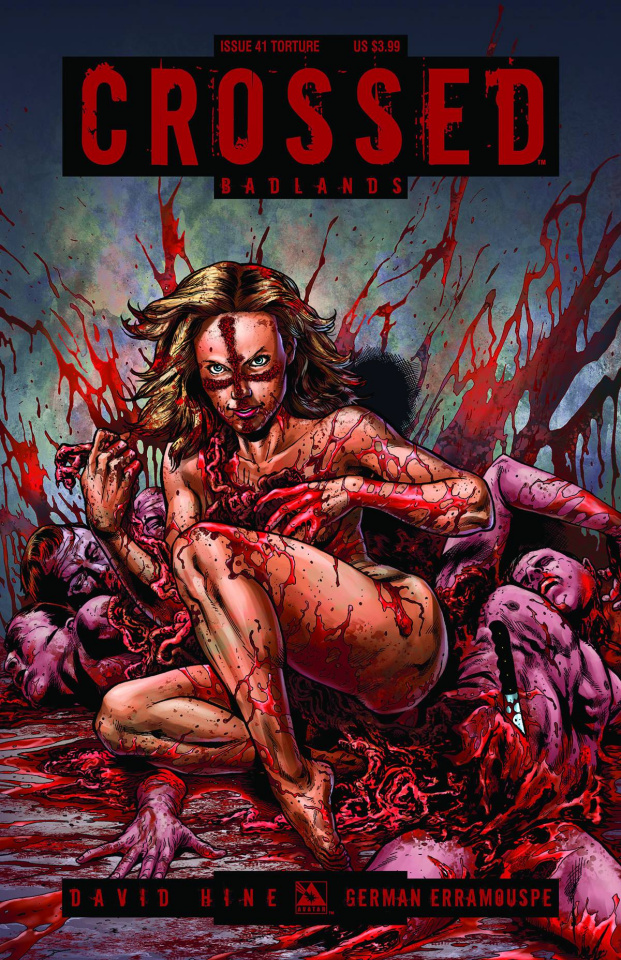Crossed: Badlands #41 (Torture Cover)