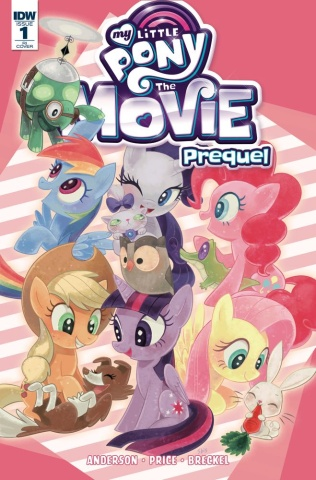 My Little Pony: The Movie Prequel #1 (10 Copy Cover)
