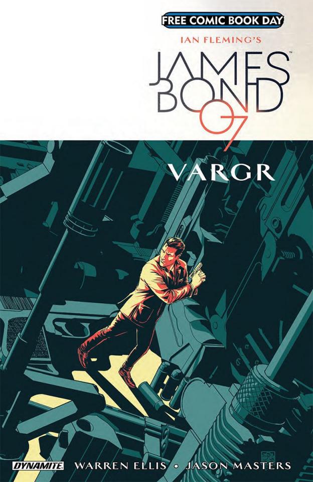 James Bond: VARGR FCBD 2018 Special