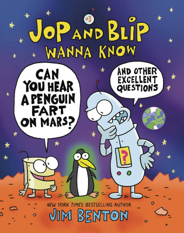 Jop and Blip Wanna Know: Can You Hear a Penguin Fart on Mars?