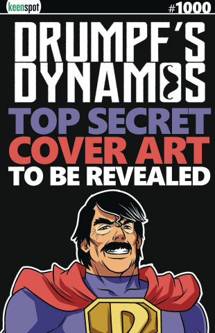 Drumpf's Dynamos #1000 (1990s Retro Cover)