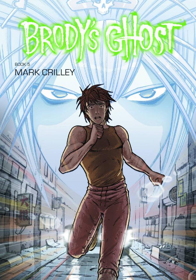 Brody's Ghost Vol. 5