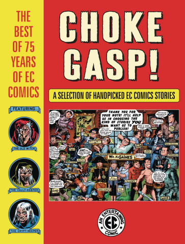 Choke Gasp! The Best of 75 Years of EC Comics