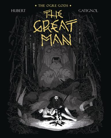 Ogre Gods Vol. 3: The Great Man