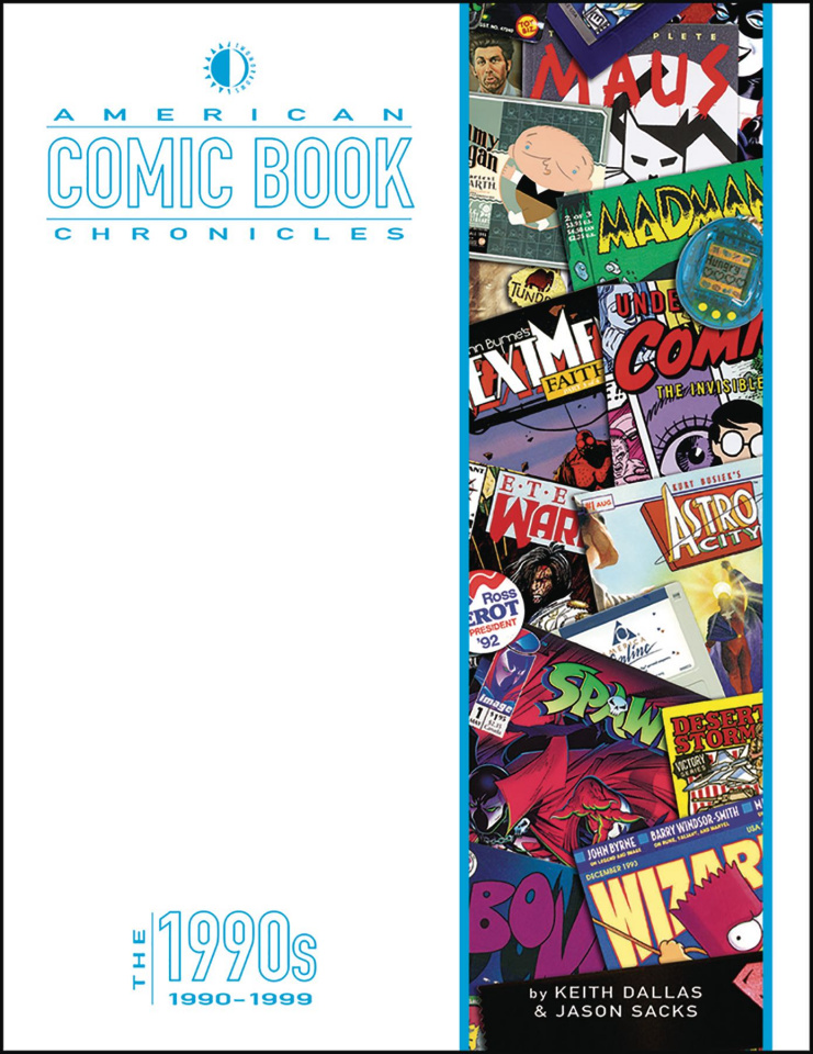 American Comic Book Chronicles: The 1990s