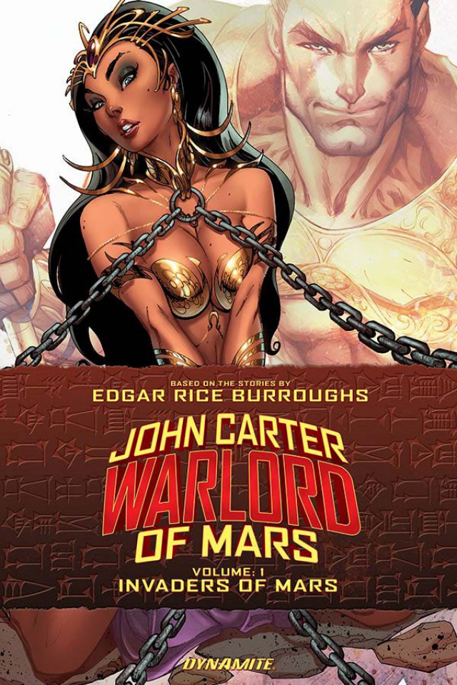 John Carter of Mars: Warlord of Mars Vol. 1: Invaders of Mars