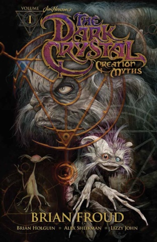 The Dark Crystal: Creation Myths Vol. 1