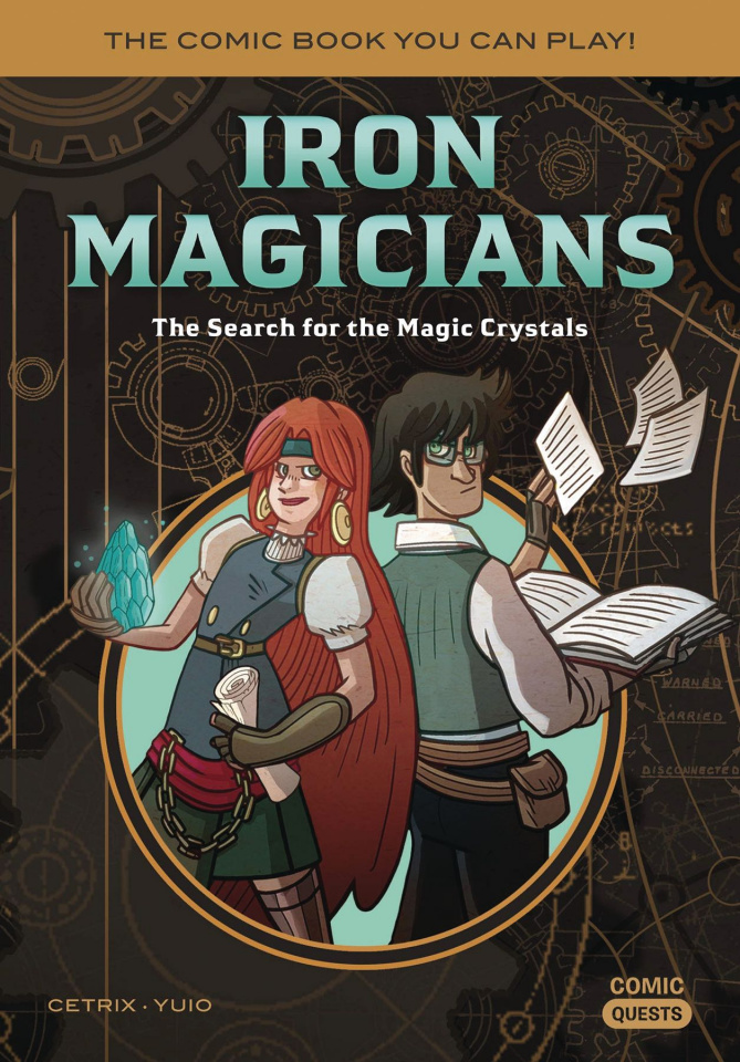 Comic Quests Vol. 5: Iron Magicians - The Search for the Magic Crystals