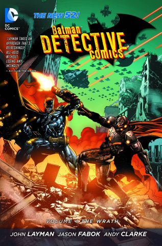 Detective Comics Vol. 4: The Wrath