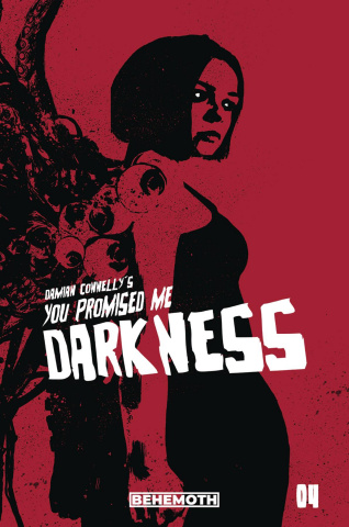 You Promised Me Darkness #4 (Connelly Cover)